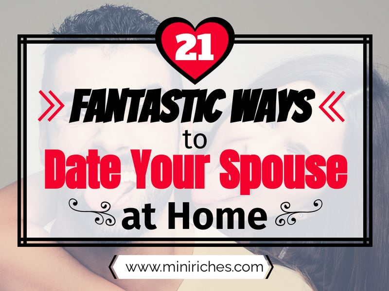 21 Fantastic ways to date your spouse at home feature post image.