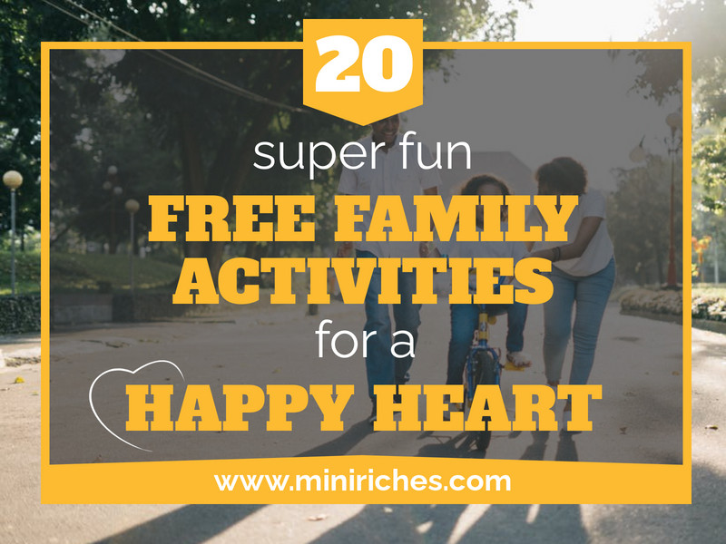 20 Super Fun Free Family Activities for a Happy Heart post feature image.