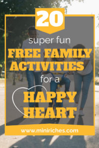 20 Super Fun Free Family Activities for a Happy Heart pin image for Pinterest.