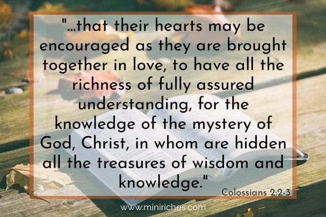 A quote from the bible, Colossians 2:2-3.