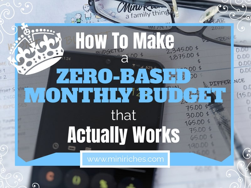 How to Make a Zero-Based Monthly Budget That Actually Works post feature image.