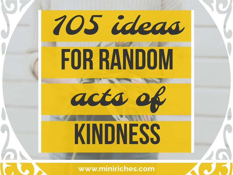 Feature image for 105 of the Best Random Acts of Kindness for a Graceful Soul post.