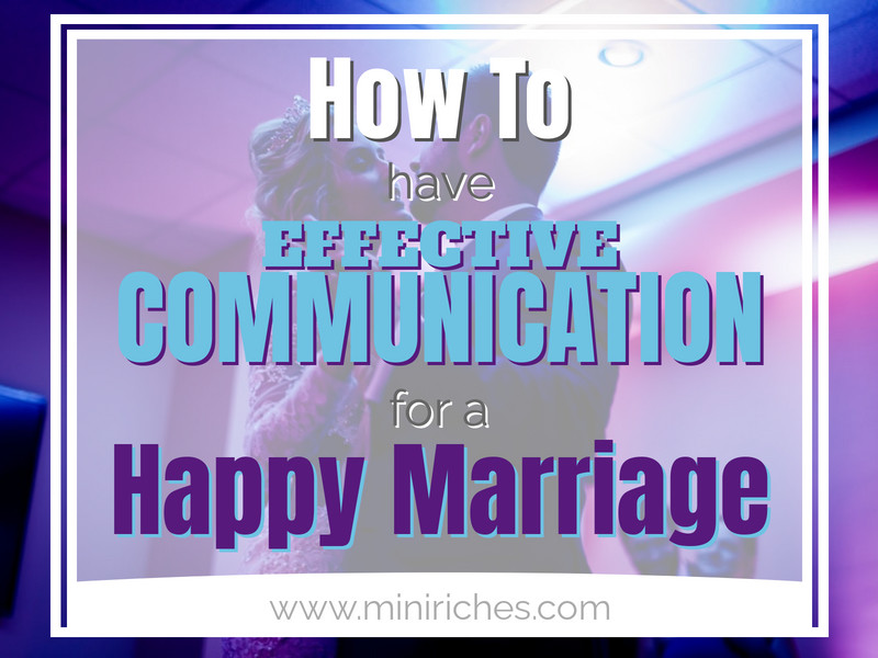 Feature image for How to Have Effective Communication With Your Spouse to Have a Happy Marriage post.