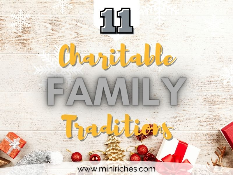 Feature image for 11 Charitable Family Christmas Traditions You Need to Start Now post.