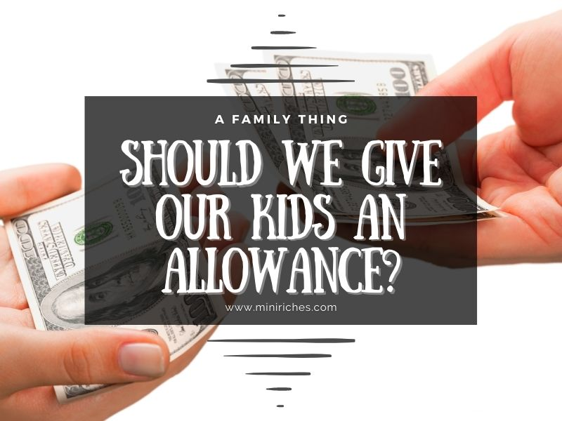 Feature post for Should We Give Our Kids an Allowance post.