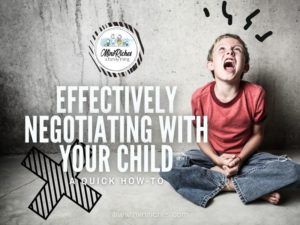 Feature post image for Effectively Negotiating With Your Child: A Quick How-To post