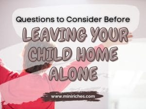 Feature image for Questions to Consider Before Leaving Your Child Home Alone post.